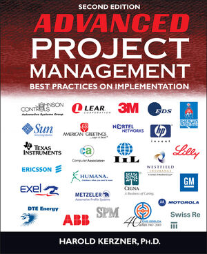 Advanced Project Management: Best Practices on Implementation, 2nd Edition