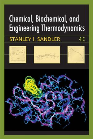 Chemical, Biochemical, and Engineering Thermodynamics, 4th Edition