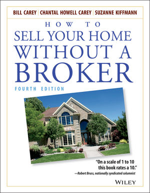 How to Sell Your Home Without a Broker, 4th Edition