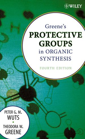 Greene's Protective Groups in Organic Synthesis, 4th Edition (0471697540) cover image