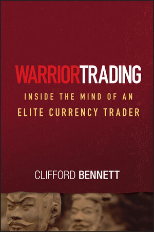 Warrior Trading: Inside the Mind of an Elite Currency Trader