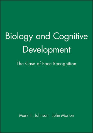 Biology and Cognitive Development: The Case of Face Recognition (0631174540) cover image