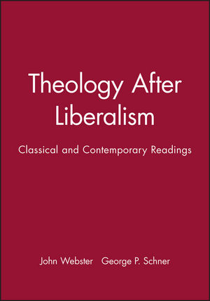 Theology After Liberalism: Classical and Contemporary Readings (0631205640) cover image