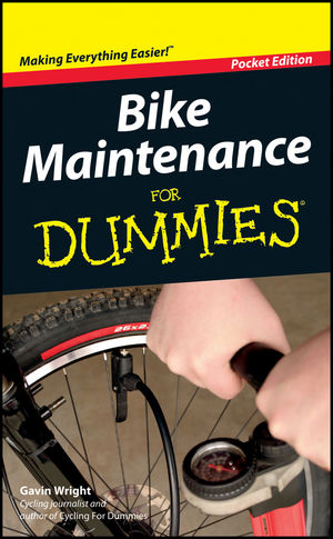 Bike Maintenance For Dummies, Pocket Edition
