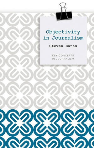 Objectivity in Journalism (0745647340) cover image