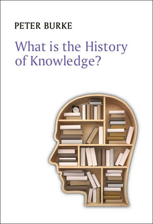 What is the History of Knowledge? (0745669840) cover image