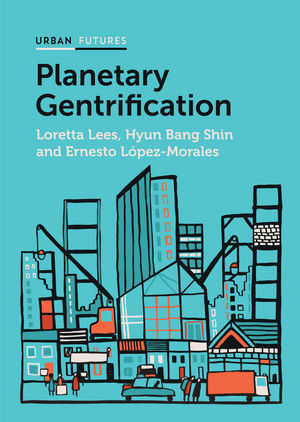 Planetary Gentrification