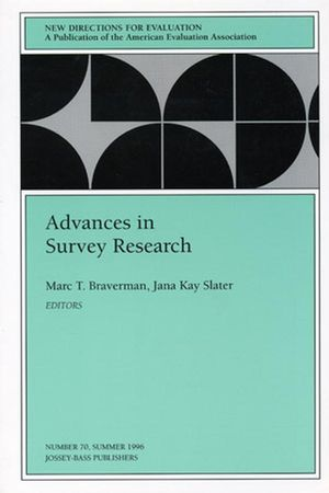 Advances in Survey Research: New Directions for Evaluation, Number 70