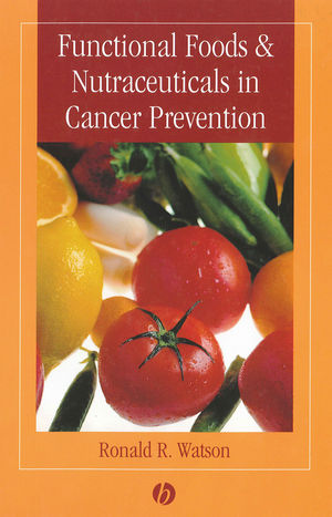 Functional Foods and Nutraceuticals in Cancer Prevention (0813818540) cover image