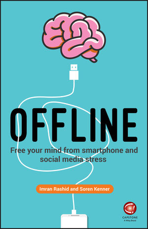 Offline: Unplugging Your Brain in a Digital World