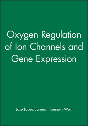 Oxygen Regulation of Ion Channels and Gene Expression