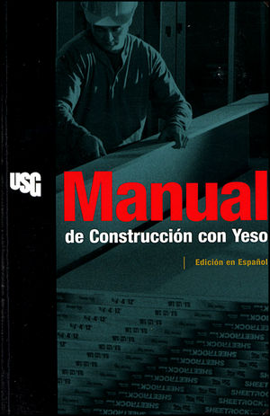 Manual de Construcción con Yeso, Edición en Espanol