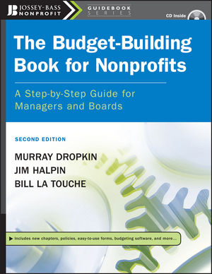 The Budget-Building Book for Nonprofits: A Step-by-Step Guide for Managers and Boards, 2nd Edition (1118047540) cover image