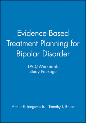 Evidence-Based Treatment Planning for Bipolar Disorder DVD / Workbook Study Package (1118216040) cover image