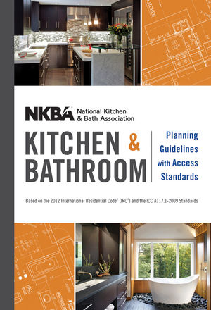 NKBA Kitchen and Bathroom Planning Guidelines with Access Standards (1118351940) cover image