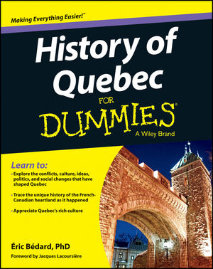 History of Quebec For Dummies (1118439740) cover image