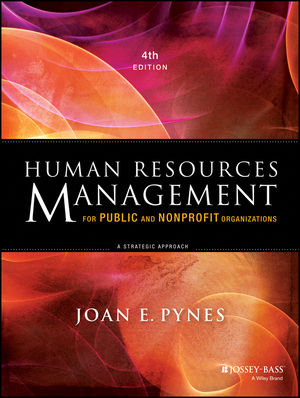 Human Resources Management for Public and Nonprofit Organizations: A Strategic Approach, 4th Edition (1118460340) cover image