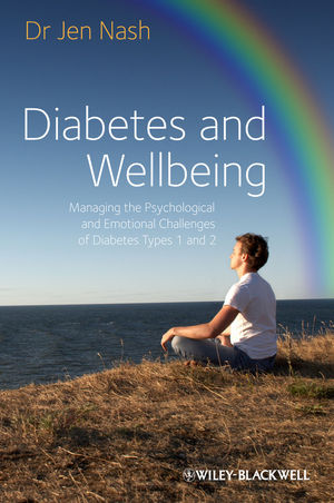 Diabetes and Wellbeing: Managing the Psychological and Emotional Challenges of Diabetes Types 1 and 2 (1118485440) cover image