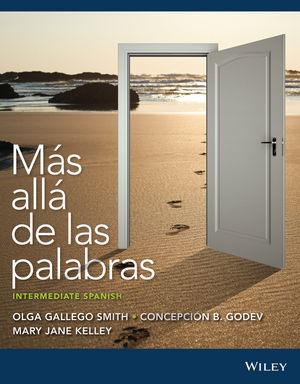 Mas alla de las palabras: Intermediate Spanish, 3a Edicion