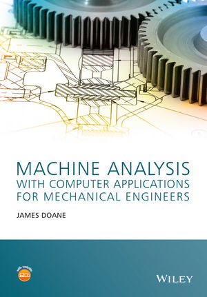 Machine Analysis with Computer Applications for Mechanical Engineers
