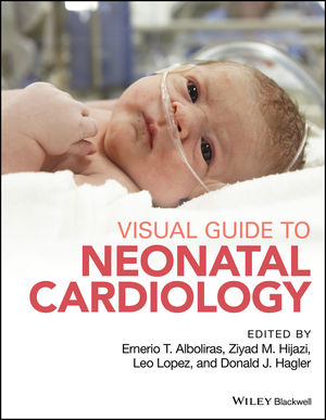Visual Guide to Neonatal Cardiology