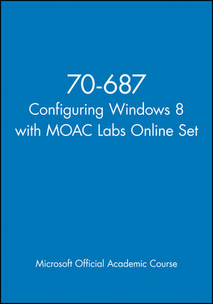 70-687 Configuring Windows 8 with MOAC Labs Online Set