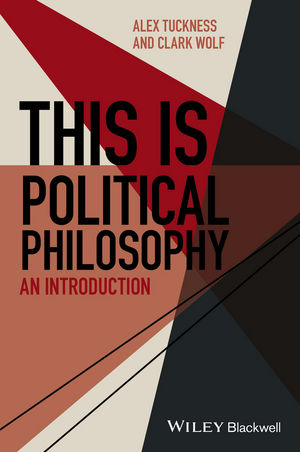 This Is Political Philosophy: An Introduction (1118766040) cover image