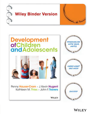 The Development of Children and Adolescents: An Applied Perspective, Binder Ready Version