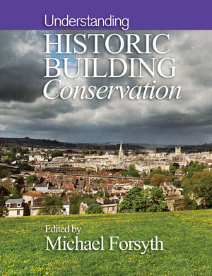 Understanding Historic Building Conservation (1118806840) cover image
