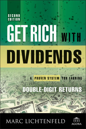 Get Rich with Dividends: A Proven System for Earning Double-Digit Returns, 2nd Edition (1118994140) cover image