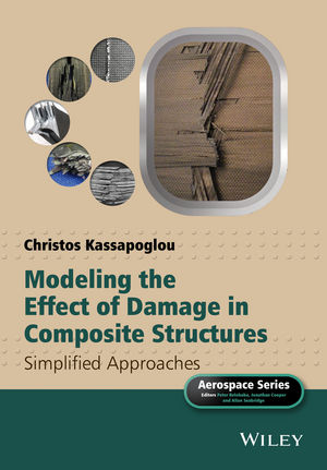 Modeling the Effect of Damage in Composite Structures: Simplified Approaches (1119013240) cover image