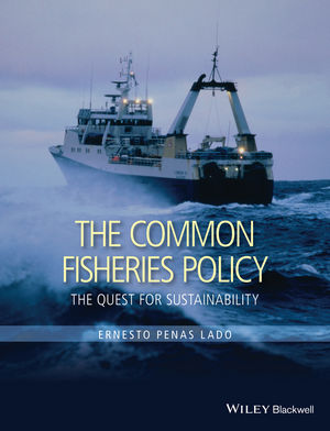 The Common Fisheries Policy: The Quest for Sustainability