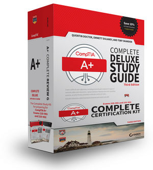 CompTIA A+ Complete Certification Kit: Exams 220-901 and 220-902, 3rd Edition
