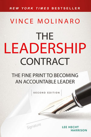 The Leadership Contract: The Fine Print to Becoming an Accountable Leader, 2nd Edition
