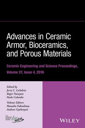 Advances in Ceramic Armor, Bioceramics, and Porous Materials, Volume 37, Issue 4 (1119320240) cover image