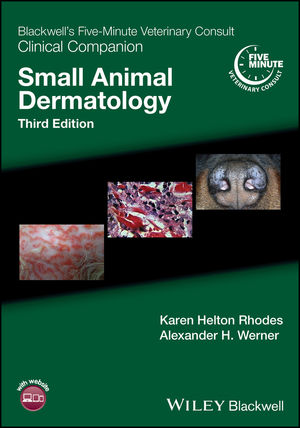 Blackwell's Five-Minute Veterinary Consult Clinical Companion: Small Animal <span class='search-highlight'>Dermatology</span>, 3rd Edition