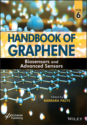 Handbook of Graphene, Volume 6