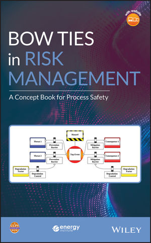 Bow Ties in Risk Management: A Concept Book for Process Safety