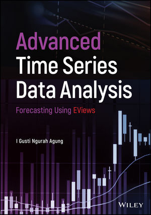 Advanced Time Series Data Analysis: Forecasting Using EViews