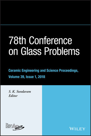 78th Conference on Glass Problems: Ceramic Engineering and Science Proceedings, Issue 1, Volume 39