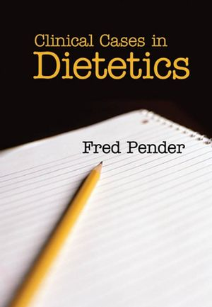 Clinical Cases in Dietetics