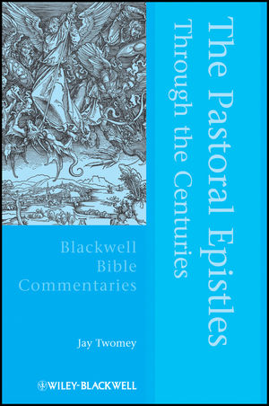 The Pastoral Epistles Through the Centuries (1405126140) cover image