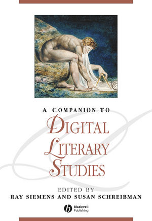A Companion to Digital Literary Studies (1405148640) cover image