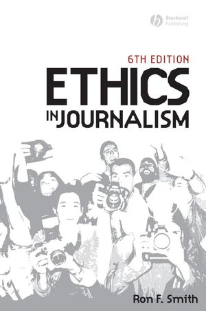 Ethics in Journalism, 6th Edition (1405159340) cover image