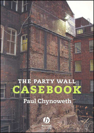 The Party Wall Casebook