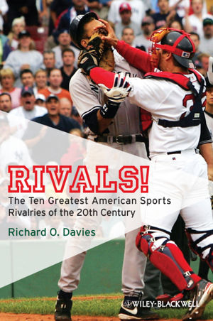Rivals!: The Ten Greatest American Sports Rivalries of the 20th Century (1405177640) cover image