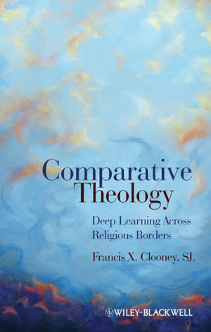 Comparative Theology: Deep Learning Across Religious Borders (1405179740) cover image