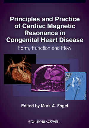 Principles and Practice of Cardiac Magnetic Resonance in Congenital Heart Disease: Form, function and flow (1444317040) cover image
