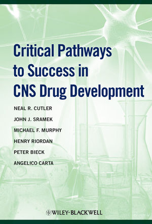 Critical Pathways to Success in CNS Drug Development, 1st Edition