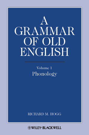 A Grammar of Old English, Volume 1: Phonology (1444341340) cover image